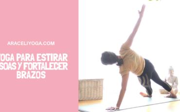 yoga para psoas y brazos