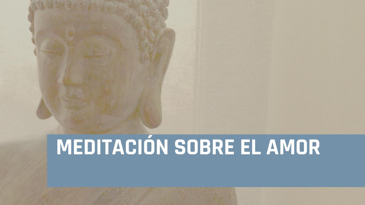 meditación sobre el amor