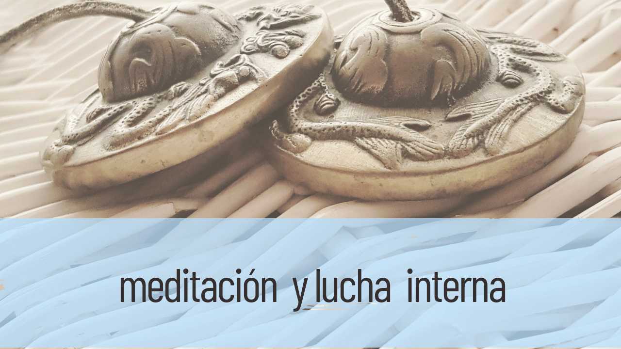 meditación y lucha interna