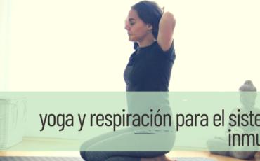 yoga y respiración para sistema inmune