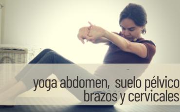 yoga para el abdomen y el suelo pélvico