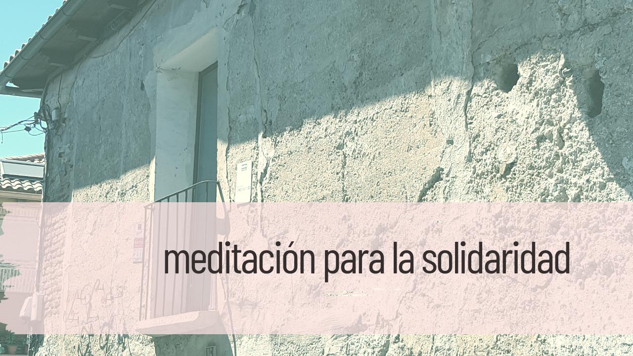 meditación para la solidaridad