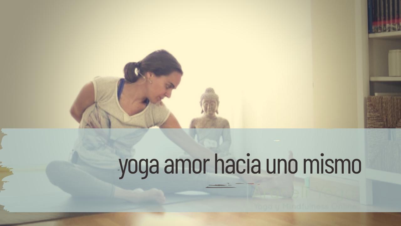 yoga amor hacia uno mismo
