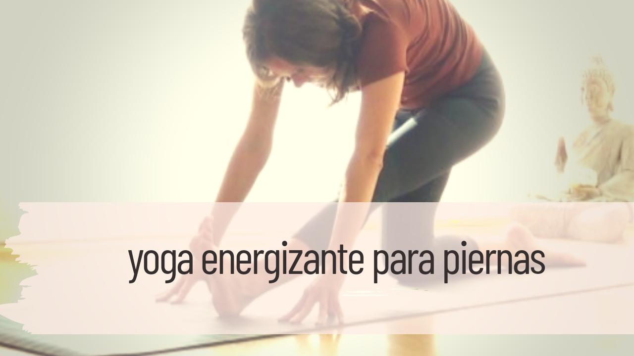 yoga energizante para piernas