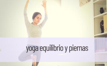 yoga equilibrio y piernas
