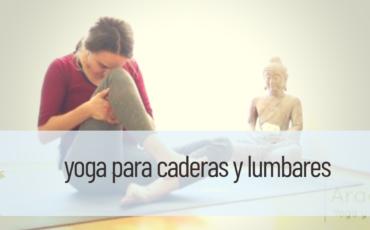 yoga para caderas lumbares