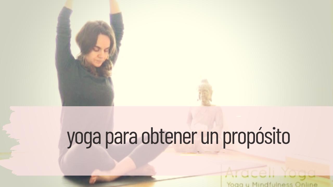 yoga para obtener un propósito