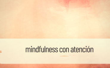 mindfulness con atención