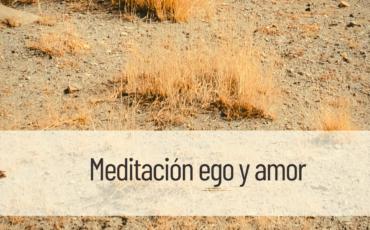 meditación ego y amor