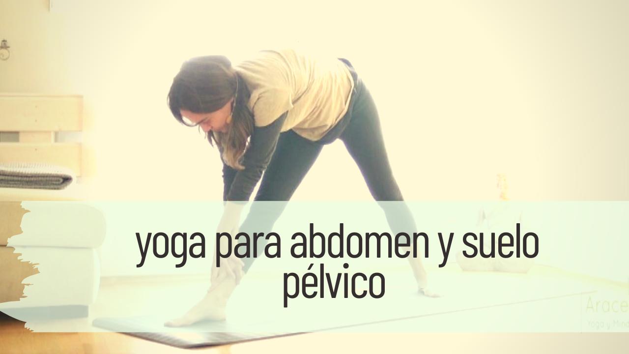 yoga para abdomen y suelo pélvico