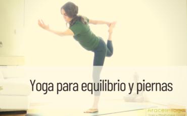 yoga para equilibrio y piernas