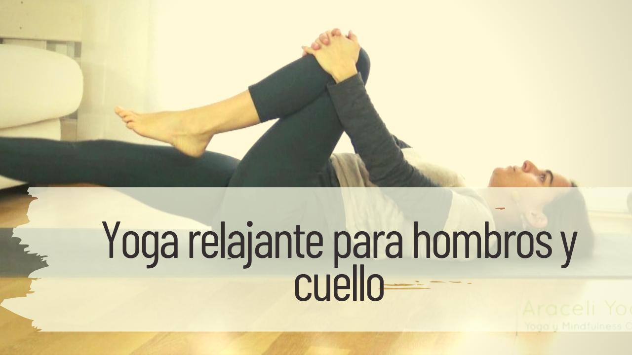 yoga relajante para hombros y cuello