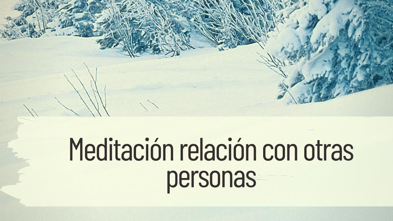 meditación relación con otras personas