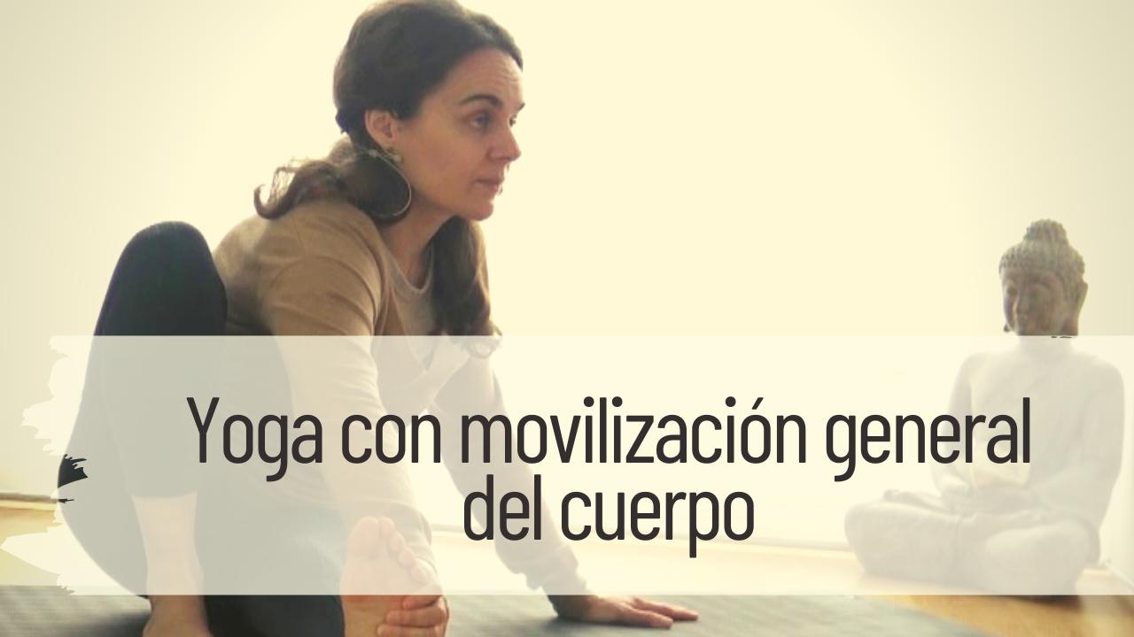 yoga con movilización general del cuerpo