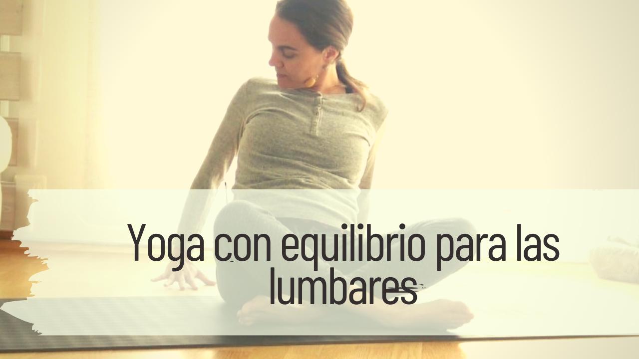 yoga con equilibrio para las lumbares