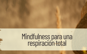mindfulness para una respiración total