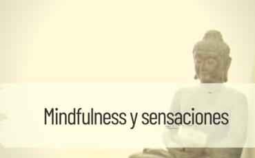 mindfulness y sensaciones