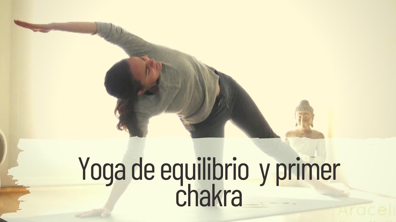 yoga de equilibrio y primer chakra