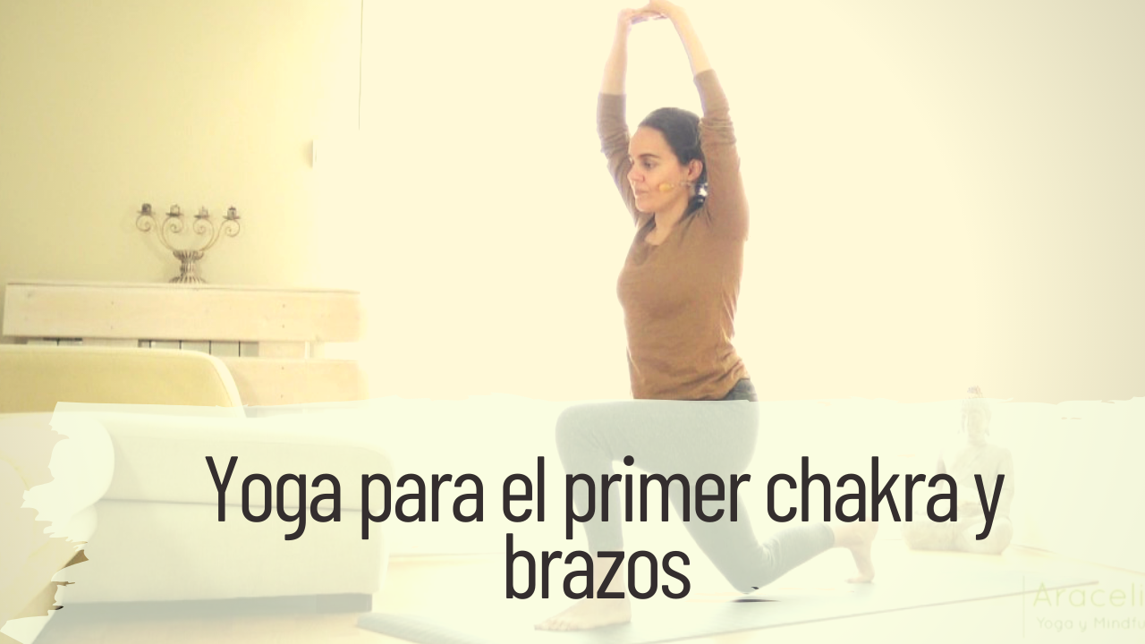 yoga para primer chakra y brazos