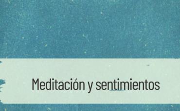 meditación y sentimientos