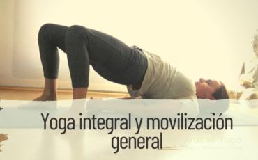 yoga integral y movilización general