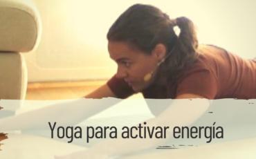 yoga para activar energía