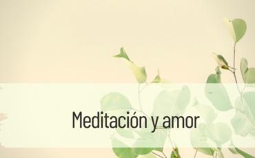 meditación y amor