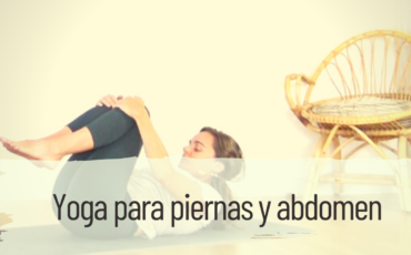 yoga para piernas y abdomen